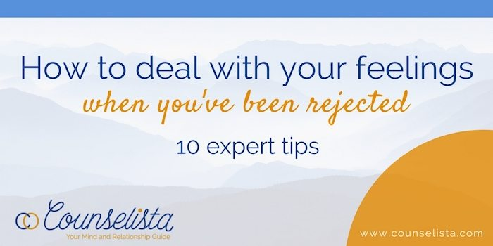 Relationships Matter  Apr 10, How to deal with rejection. Expert advice, video, effective self-help