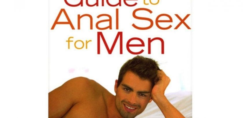 Blog  The Ultimate Guide to Anal Sex for Men |  |  $25