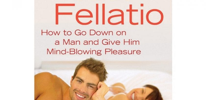 Blog  The Ultimate Guide to Fellatio |  |  $25