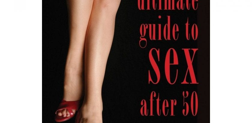 Blog  The Ultimate Guide to Sex After 50 |  |  $29